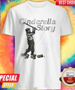 Awesome Cinderella Story Shirt