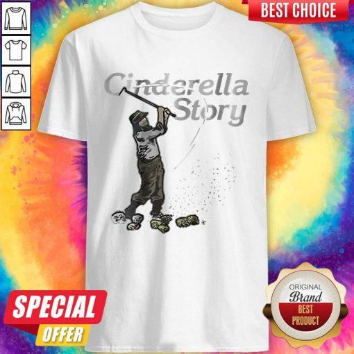 Awesome Cinderella Story Shirt