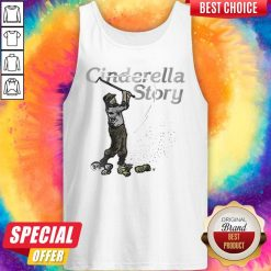 Awesome Cinderella Story Tank Top