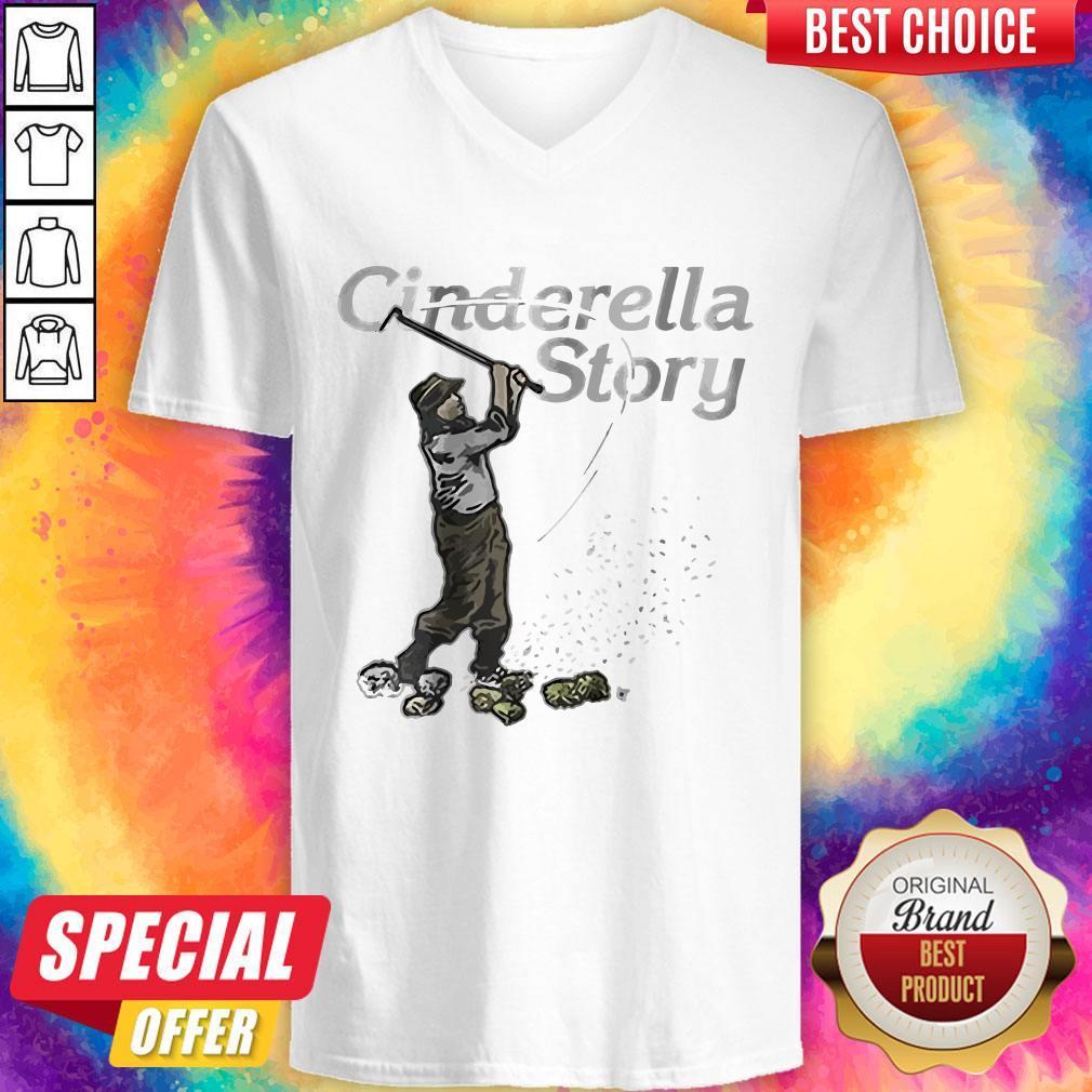 Awesome Cinderella Story V- neck