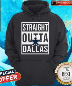 Awesome Straight Outta Dallas Hoodie