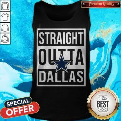 Awesome Straight Outta Dallas Tank Top