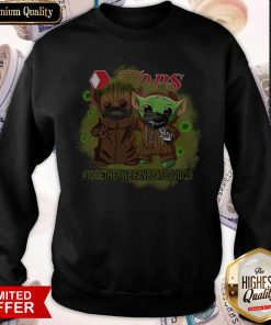 Baby Groot And Baby Yoda Face Mask Star Wars Darth Vader Jops Together We Can Beat Covid 19 Sweatshirt