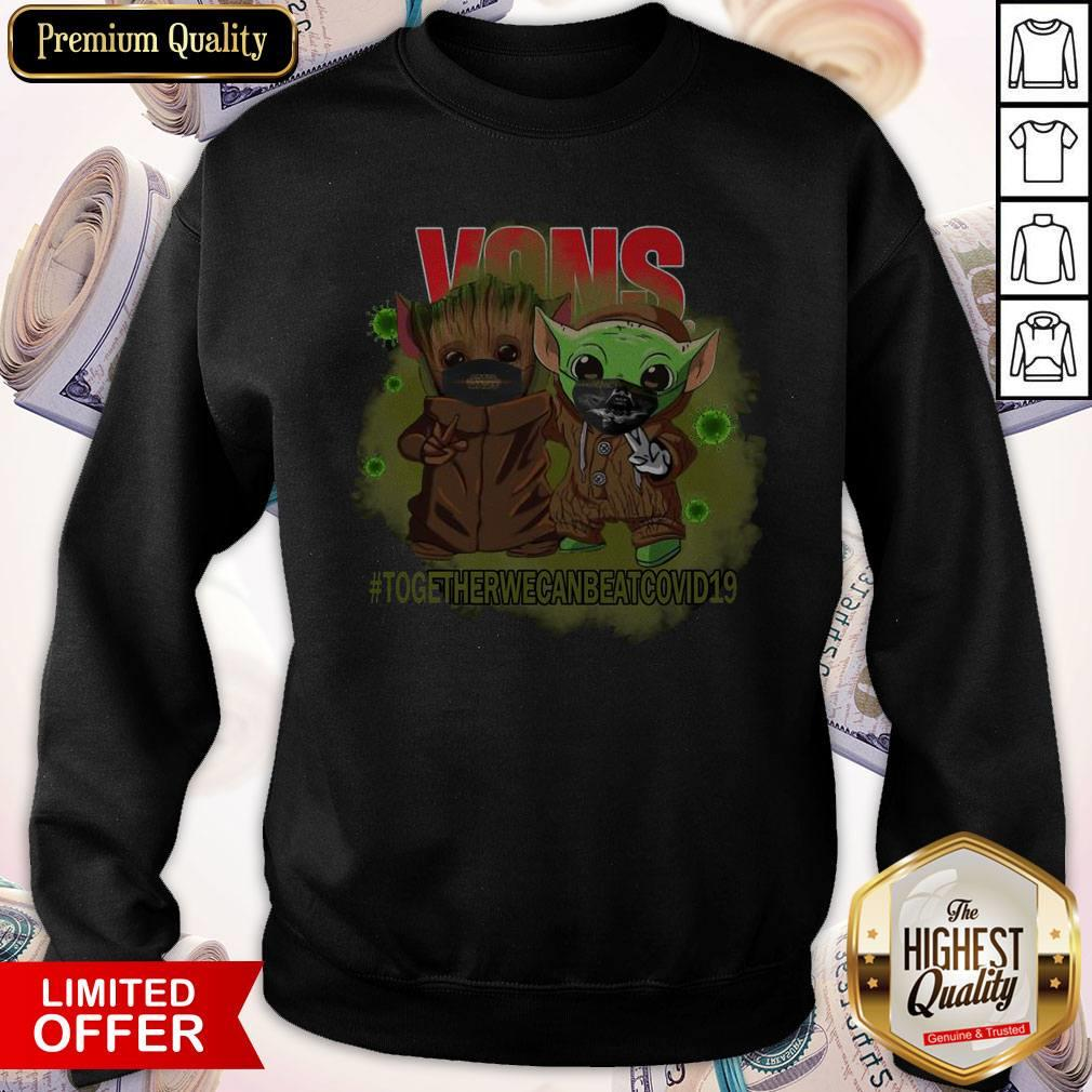 Baby Groot And Baby Yoda Face Mask Star Wars Darth Vader VOns Together We Can Beat Covid 19 Sweatshirt