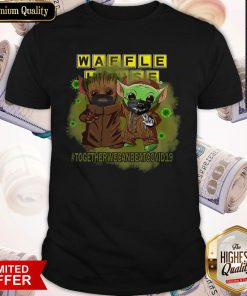 Baby Groot And Baby Yoda Face Mask Star Wars Darth Vader Waffle House Together We Can Beat Covid 19 Shirt