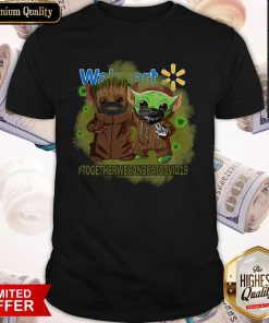 Baby Groot And Baby Yoda Face Mask Star Wars Darth Vader Walmart Together We Can Beat Covid 19 Shirt