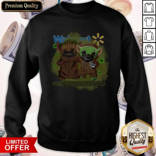 Baby Groot And Baby Yoda Face Mask Star Wars Darth Vader Walmart Together We Can Beat Covid 19 Sweatshirt