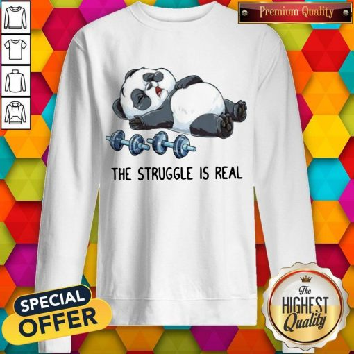 Cute Panda The Struggle Is Real Bear Deadlift Funny Gym Sweatshirt