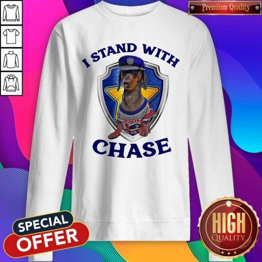 Dachshund I Stand With Chase Sweatshirt