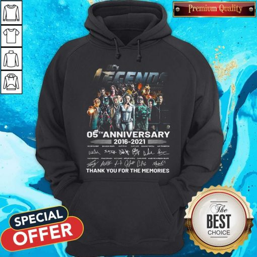 Dc's Legends 05th Anniversary 2016 2021 Thank You For The Memories Signatures Hoodiea