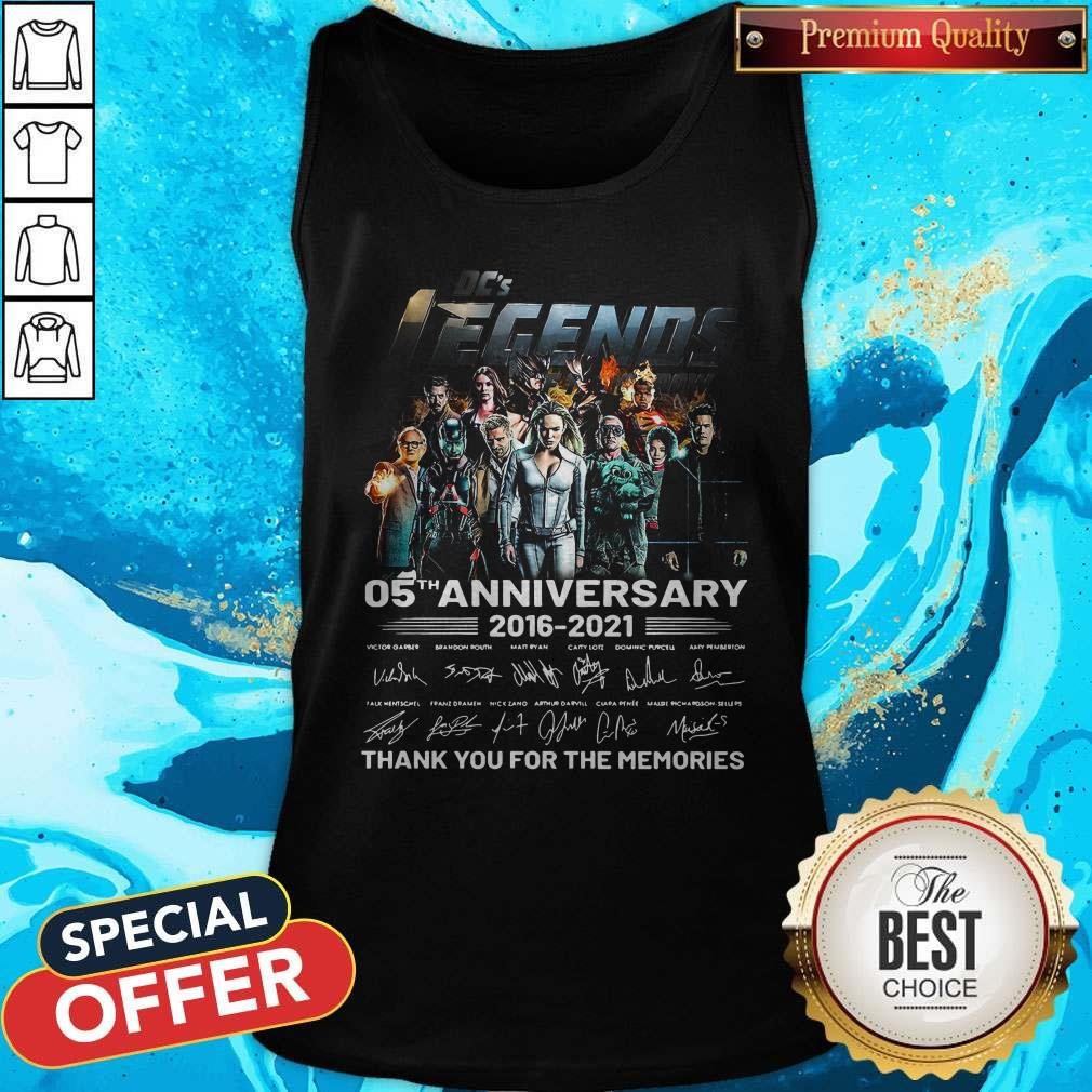 Dc's Legends 05th Anniversary 2016 2021 Thank You For The Memories Signatures Tank Top