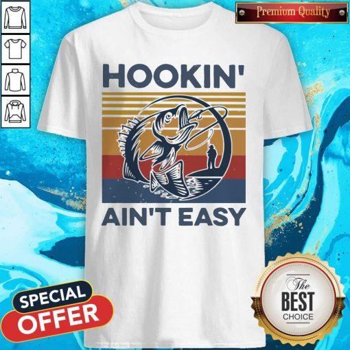 Funny Hookin' Ain't Easy Vintage Shirt