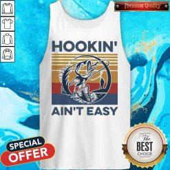 Funny Hookin' Ain't Easy Vintage Tank Top
