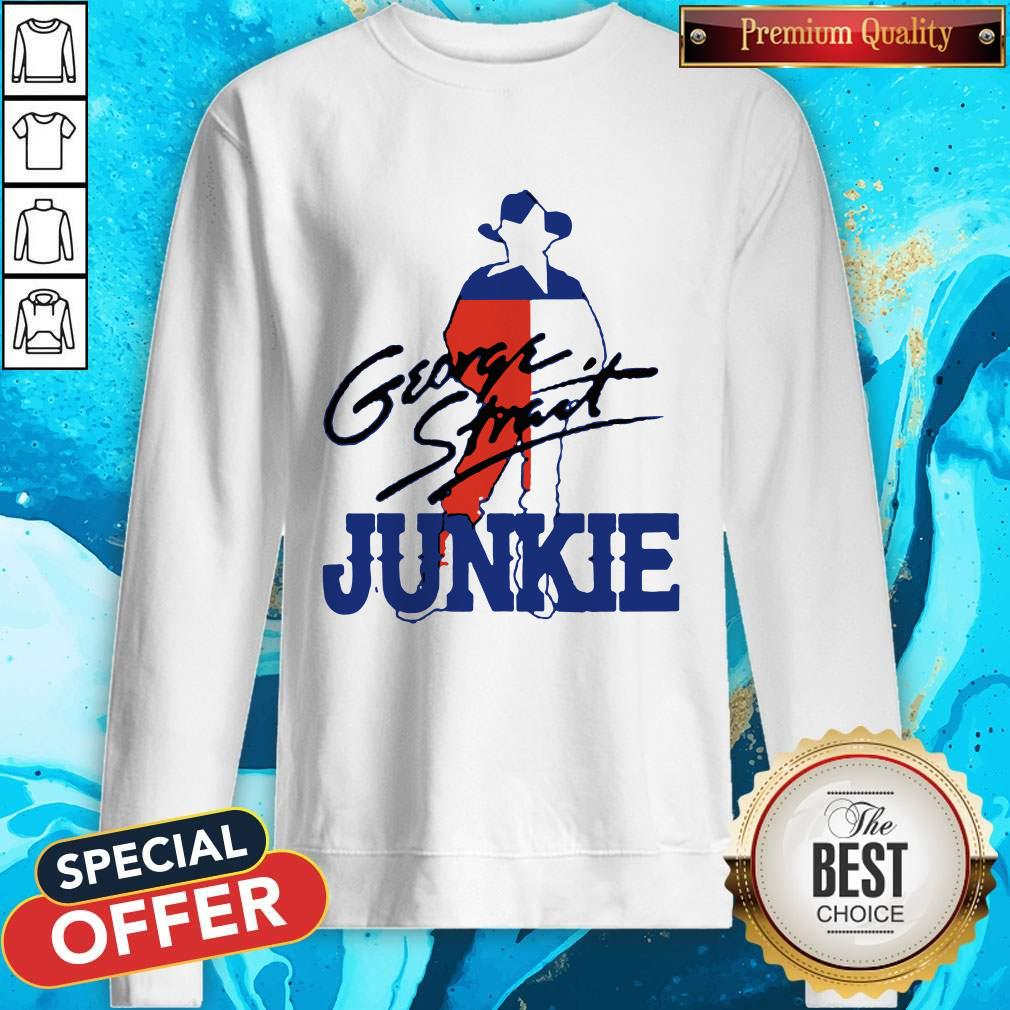 George Strait Junkie Sweatshirt
