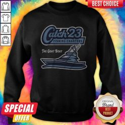 Get Your Catch 23 Fishing Charters The Goat Boat Sweatshirt
