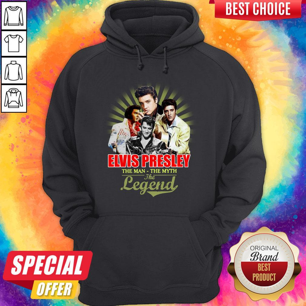 Good Elvis Presley The Man The Myth The Legend Thank You For The Memories Hoodie