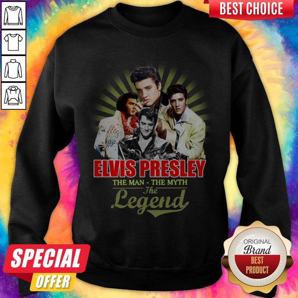 Good Elvis Presley The Man The Myth The Legend Thank You For The Memories Sweatshirt