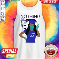 Graduation Nothing Can Stop Me Class Of 2020 Tank Top