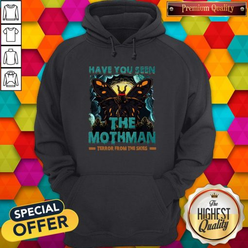 Have You Seen The Mothman Butterfly Hoodiea