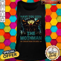 Have You Seen The Mothman Butterfly Tank Top