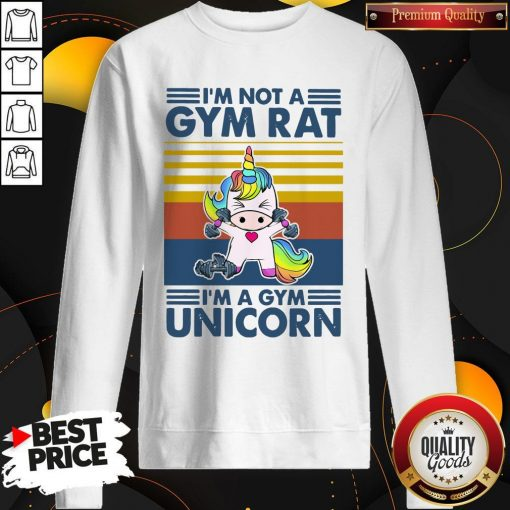 I'm Not A Gym Rt I'm A Gym Unicorn Vintage Sweatshirt