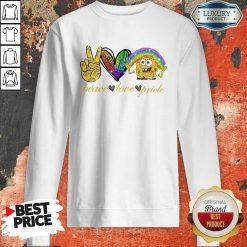 LGBT Peace Love Pricle Sponge Bob Sweatshirt