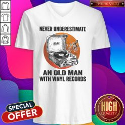 Never Underestimate An Old Man With Vinyl Records Antique Coal Disk Player V- neck
