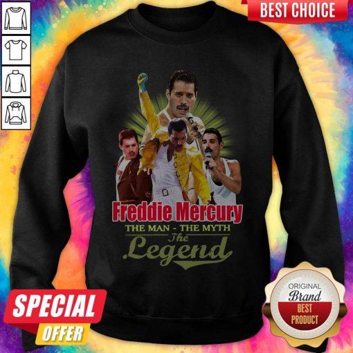 Nice Freddie Mercury The Man The Myth The Legend Thank You For The Memories Sweatshirt