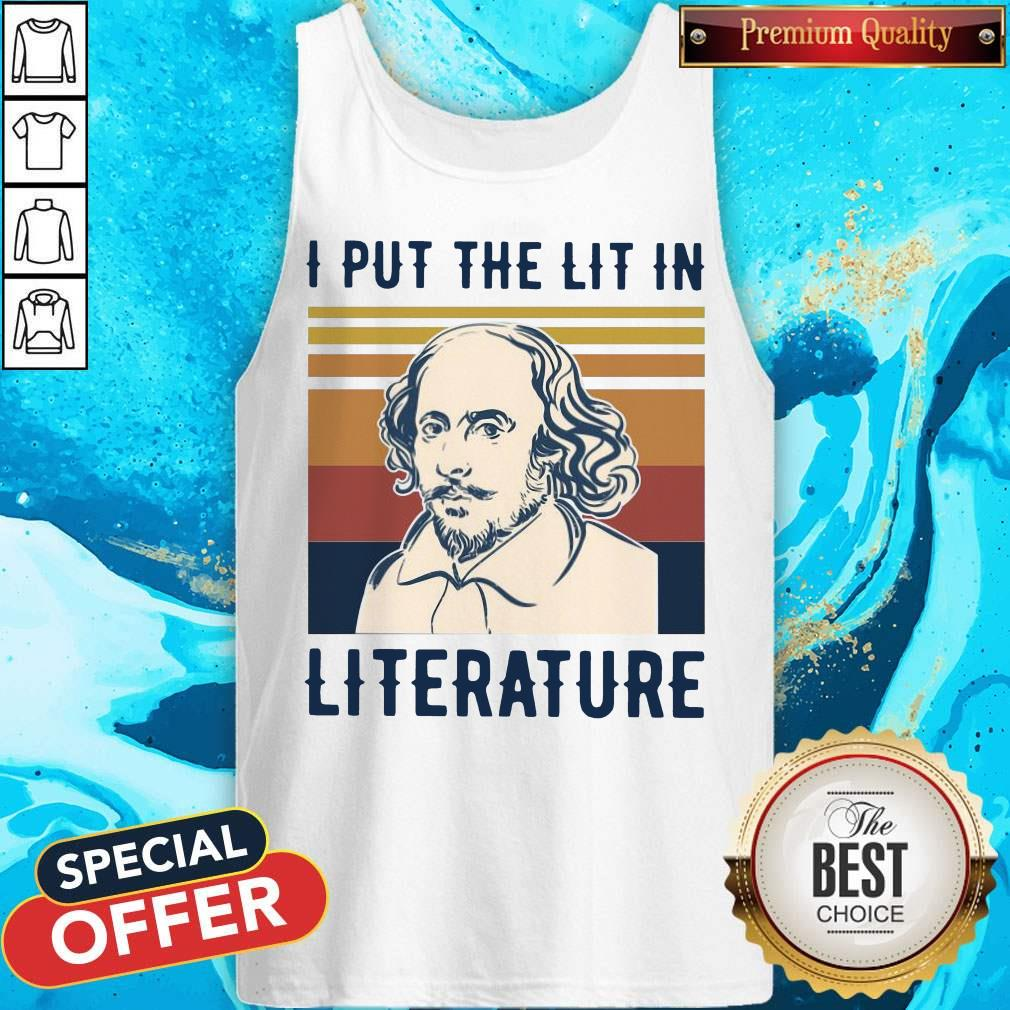 Nice William Shakespeare I Put The Lit In Literature Vintage Tank Top