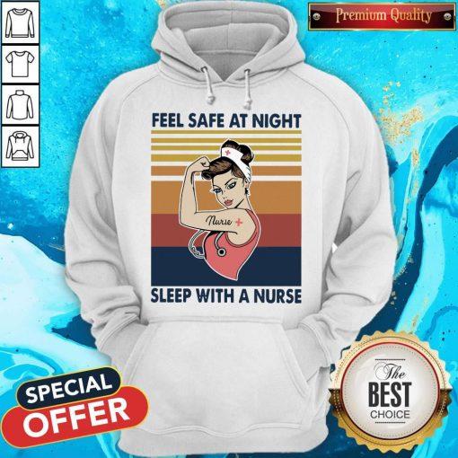 Nurse Woman Feel Safe At Night Sleep With A Nurse Vintage Hoodiea