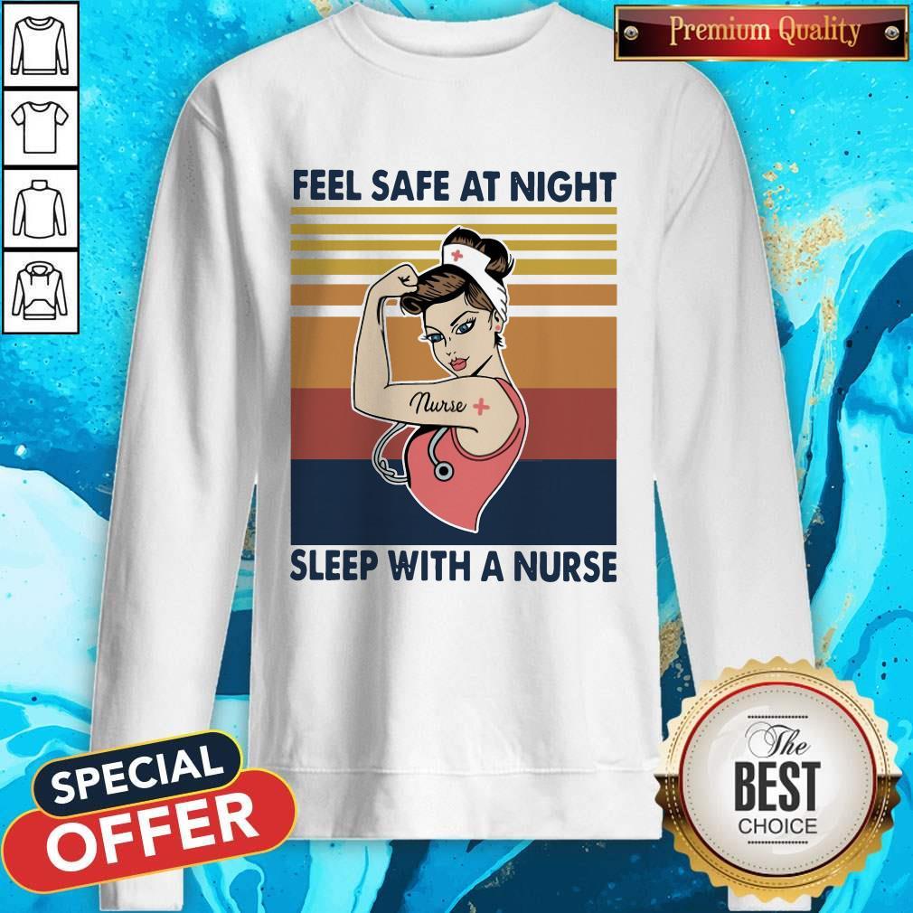 Nurse Woman Feel Safe At Night Sleep With A Nurse Vintage Sweatshirt