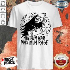 Perfect Minimum Wage Maximum Rage Shirt