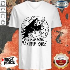Perfect Minimum Wage Maximum Rage V-neck
