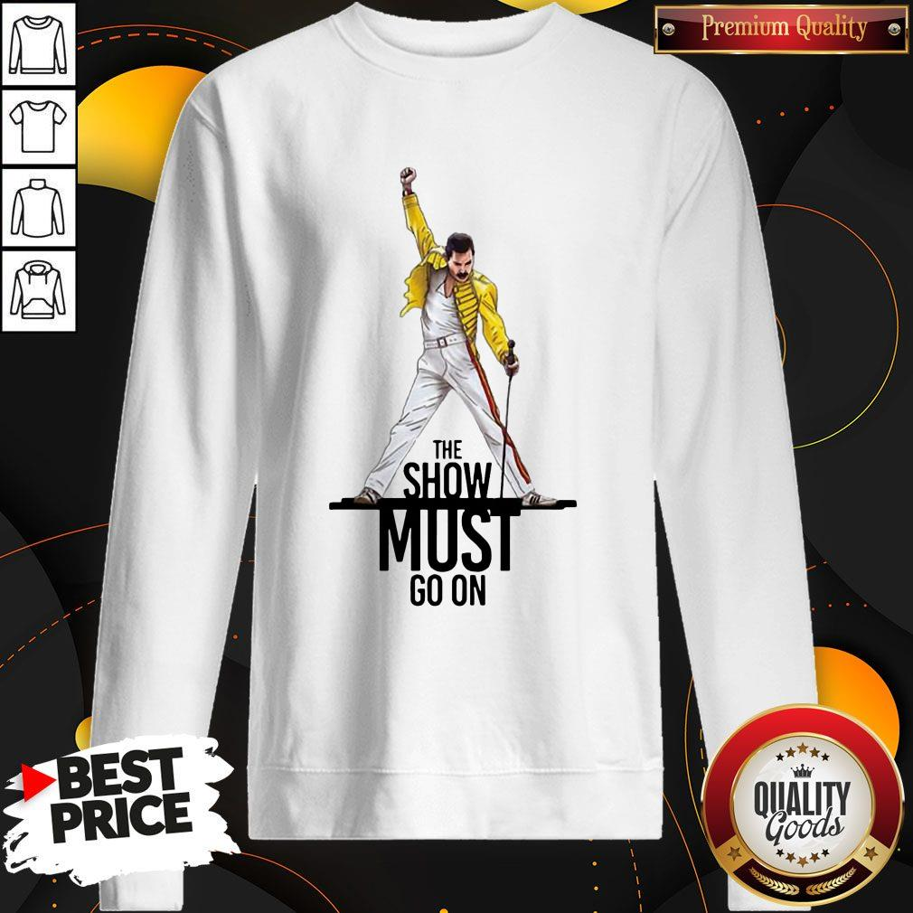 Premium Freddie Mercury Queen The Show Must Go On Sweatshirt