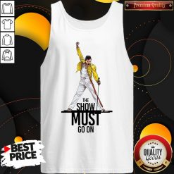 Premium Freddie Mercury Queen The Show Must Go On Tank Top