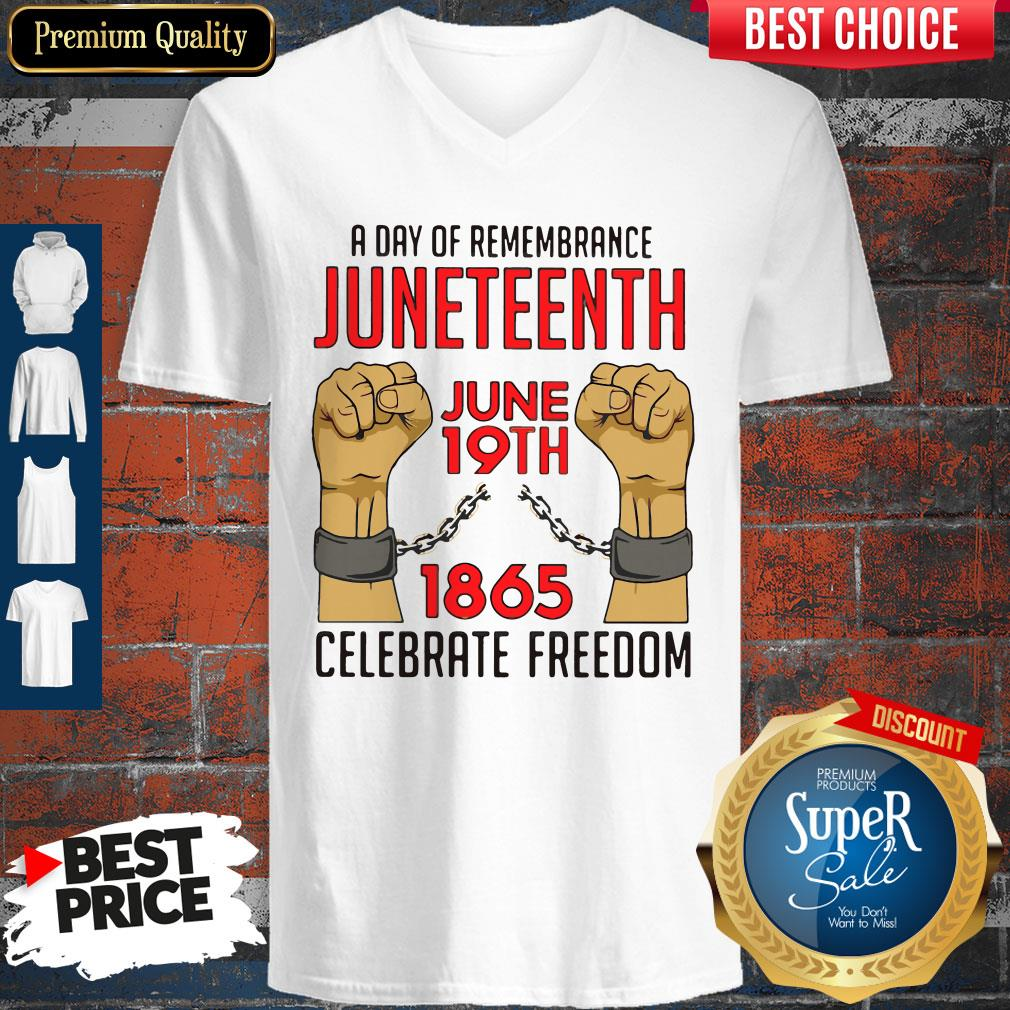 Pretty A Day Of Remembrance Juneteenth June 19th 1865 Celebrate Freedom V-neck