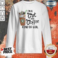 Pretty I'm A Cat And Coffee Kind Of Girl Sweatshirt