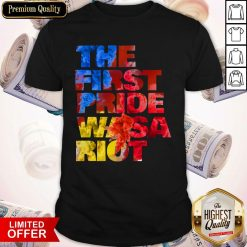 The First Pride Was a Riot Gay Pride Parade Shirt