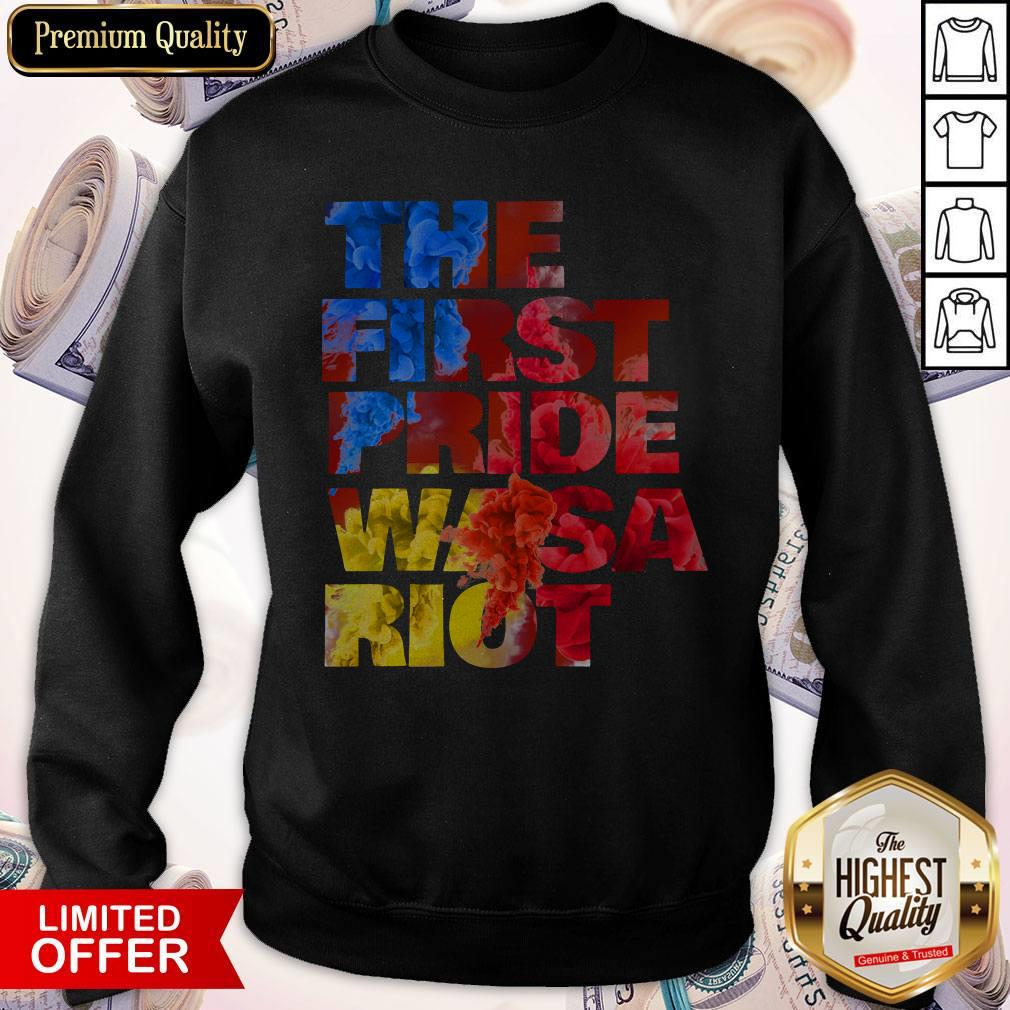 The First Pride Was a Riot Gay Pride Parade Sweatshirt