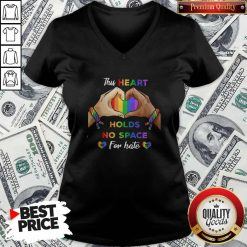 This Heart Holds No Space for Hate LGBT Shirt Classic V- neck