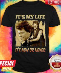 Top Bon Jovi It's My Life It's Now Or Never Vintage Shirt