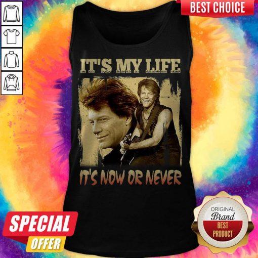 Top Bon Jovi It's My Life It's Now Or Never Vintage Tank Top