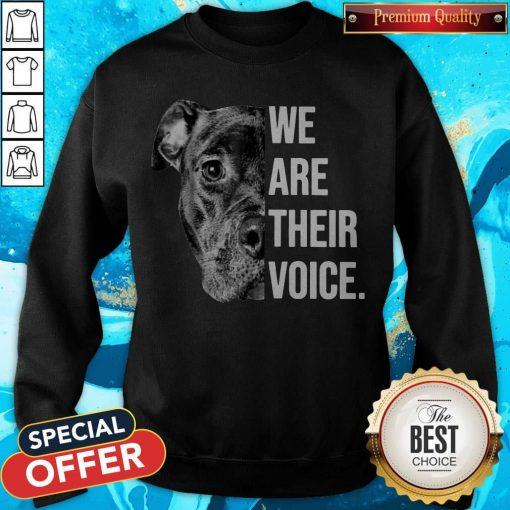 Top We Are Their Voice Sweatshirt