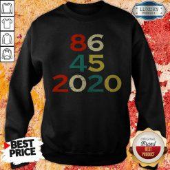 86 45 2020 Anti Trump Sweatshirt