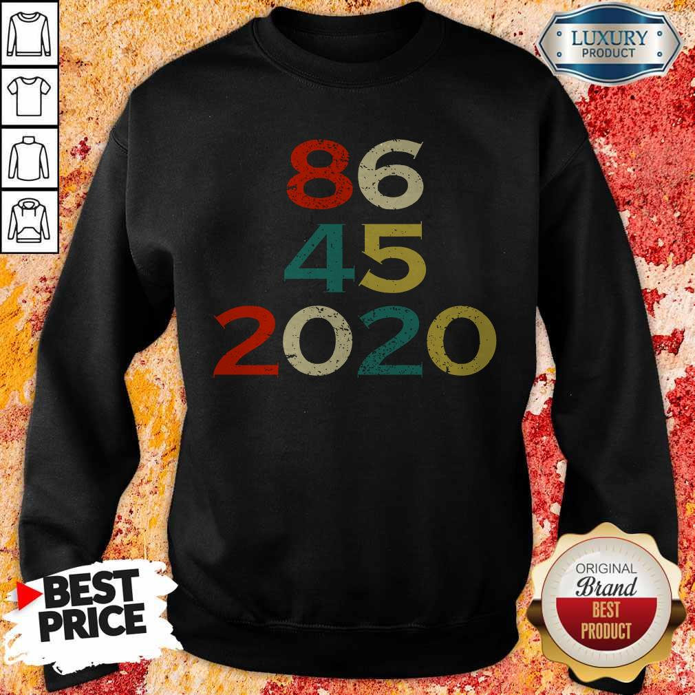 86 45 2020 Anti Trump Sweatshirt
