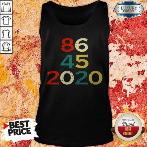 86 45 2020 Anti Trump Tank Top