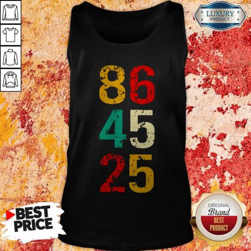 86 45 25 Anti Trump Vintage Tank Top