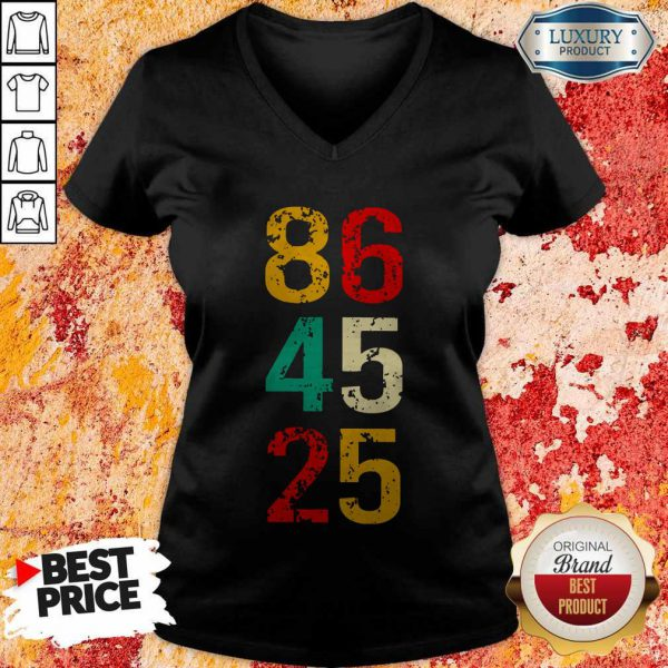 86 45 25 Anti Trump Vintage V-neck