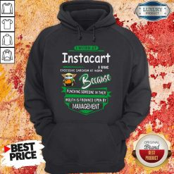 Baby Yoda Face Mask Hug Instacart I Work At Instacart I Use Excessive Sarcasm At Work Because Punching Someone In Ther Mouth Is Frowned Upon By Management Hoodie
