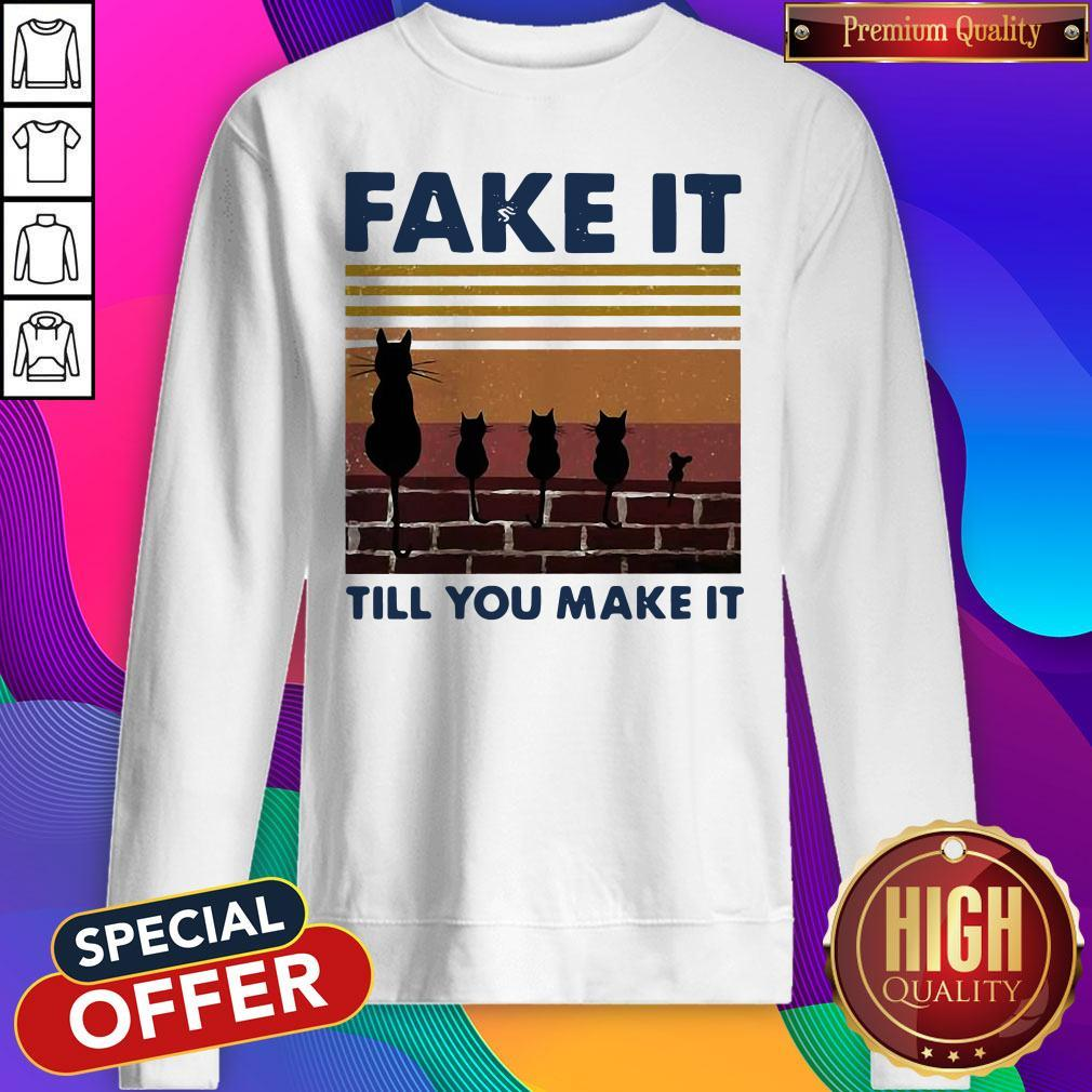 Cat Fake It Till You Make It Vintage Sweatshirt